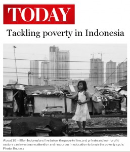 Belinda Tanoto's views on tackling poverty in Indonesia published on TODAY op-ed section on June 9, 2015.